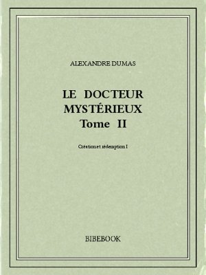 Le docteur mystérieux II - Dumas, Alexandre - Bibebook cover
