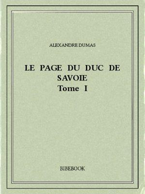 Le page du duc de Savoie I - Dumas, Alexandre - Bibebook cover