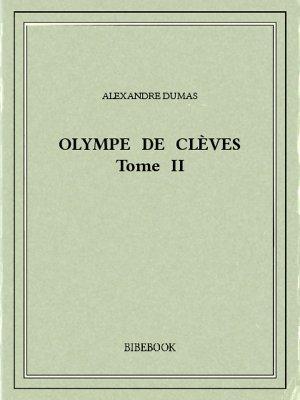 Olympe de Clèves II - Dumas, Alexandre - Bibebook cover