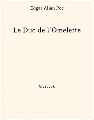 Le Duc de l'Omelette - Poe, Edgar Allan - Bibebook cover