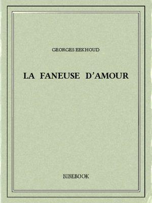 La faneuse d'amour - Eekhoud, Georges - Bibebook cover