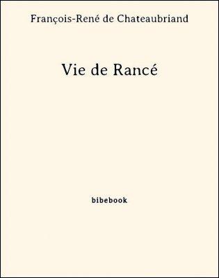 Vie de Rancé - Chateaubriand, François-René de - Bibebook cover