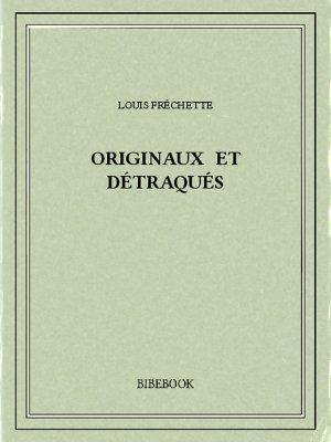 Originaux et détraqués - Fréchette, Louis - Bibebook cover