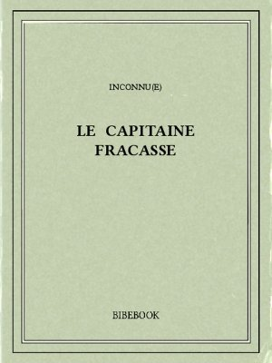 Le capitaine Fracasse - Gautier, Théophile - Bibebook cover