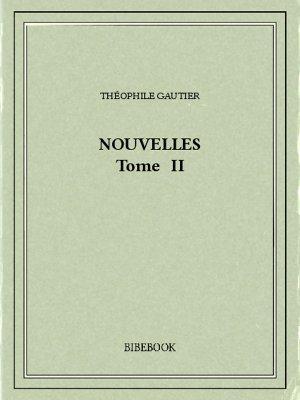 Nouvelles II - Gautier, Théophile - Bibebook cover