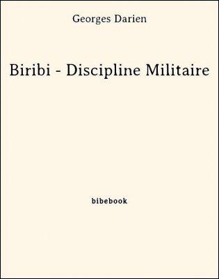 Biribi - Discipline Militaire - Darien, Georges - Bibebook cover