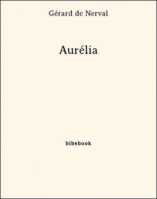 Aurélia - Nerval, Gérard de - Bibebook cover