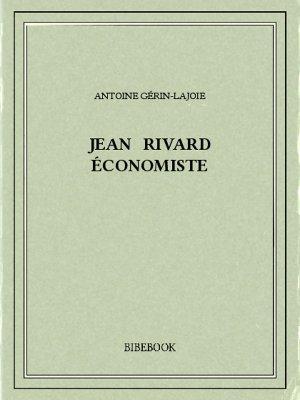 Jean Rivard économiste - Gérin-Lajoie, Antoine - Bibebook cover