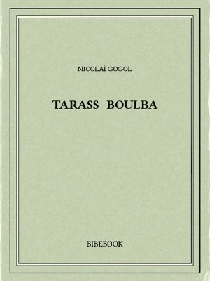 Tarass Boulba - Gogol, Nicolaï - Bibebook cover