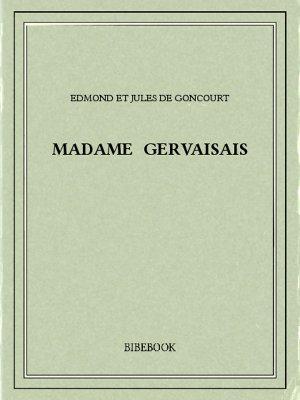 Madame Gervaisais - Goncourt, Edmond et Jules de - Bibebook cover