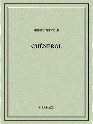 Chénerol - Gréville, Henry - Bibebook cover