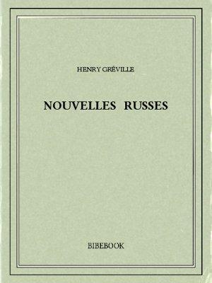 Nouvelles russes - Gréville, Henry - Bibebook cover