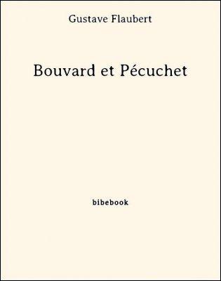 Bouvard et Pécuchet - Flaubert, Gustave - Bibebook cover