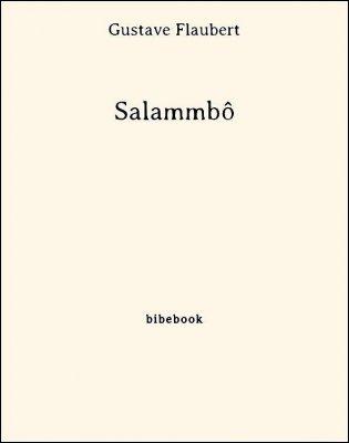 Salammbô - Flaubert, Gustave - Bibebook cover