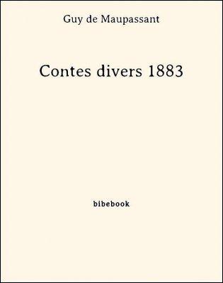 Contes divers 1883 - Maupassant, Guy de - Bibebook cover