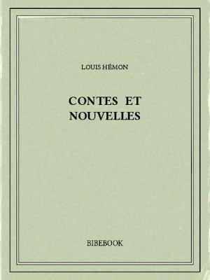 Contes et nouvelles - Hémon, Louis - Bibebook cover