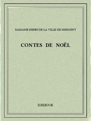 Contes de Noël - Henri de la Ville de Mirmont, Madame - Bibebook cover