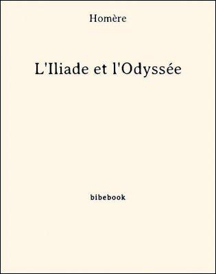 L'Iliade et l'Odyssée - Homère - Bibebook cover