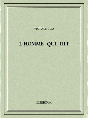 L'homme qui rit - Hugo, Victor - Bibebook cover