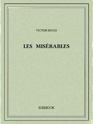 Les Misérables - Hugo, Victor - Bibebook cover