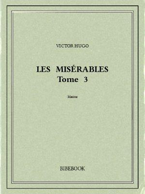 Les Misérables 3 - Hugo, Victor - Bibebook cover