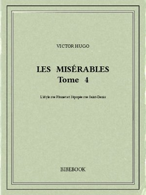 Les Misérables 4 - Hugo, Victor - Bibebook cover
