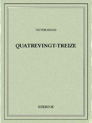 Quatrevingt-Treize - Hugo, Victor - Bibebook cover