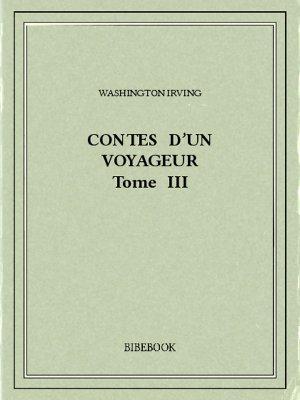 Contes d'un voyageur III - Irving, Washington - Bibebook cover