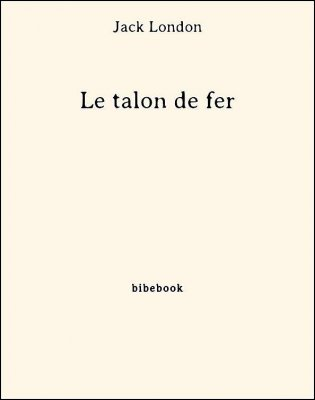 Le talon de fer - London, Jack - Bibebook cover