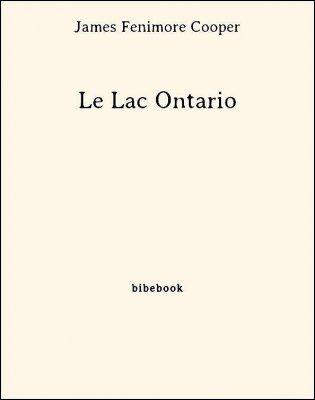 Le Lac Ontario - Cooper, James Fenimore - Bibebook cover