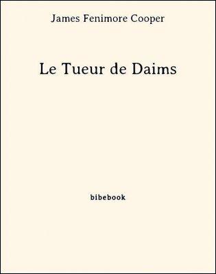 Le Tueur de Daims - Cooper, James Fenimore - Bibebook cover