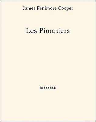 Les Pionniers - Cooper, James Fenimore - Bibebook cover