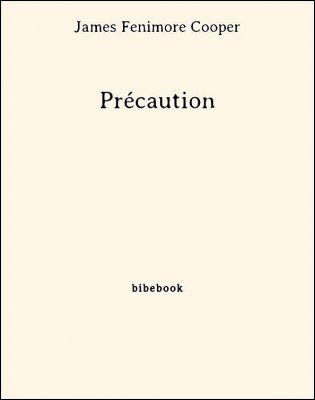 Précaution - Cooper, James Fenimore - Bibebook cover