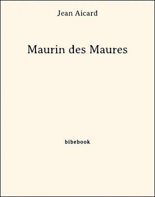 Maurin des Maures - Aicard, Jean - Bibebook cover