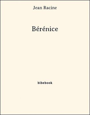 Bérénice - Racine, Jean - Bibebook cover