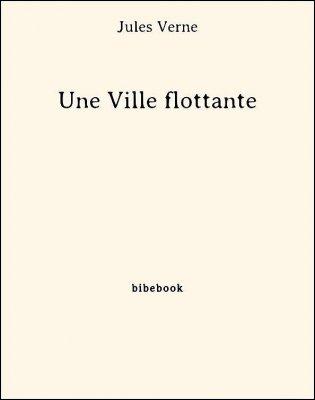 Une Ville flottante - Verne, Jules - Bibebook cover