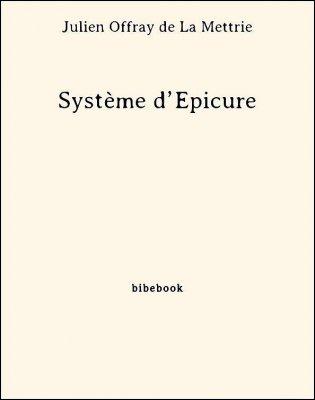 Système d'Épicure - La Mettrie, Julien Offray de - Bibebook cover