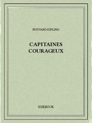 Capitaines courageux - Kipling, Rudyard - Bibebook cover