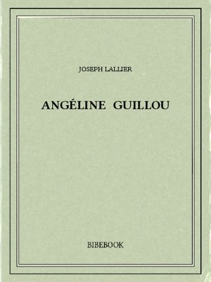 Angéline Guillou - Lallier, Joseph - Bibebook cover