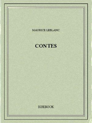 Contes - Leblanc, Maurice - Bibebook cover