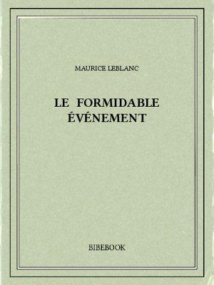 Le formidable événement - Leblanc, Maurice - Bibebook cover