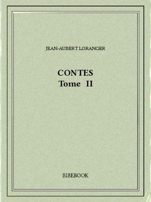 Contes II - Loranger, Jean-Aubert - Bibebook cover