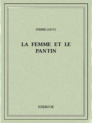 La femme et le pantin - Louys, Pierre - Bibebook cover