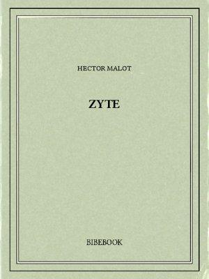 Zyte - Malot, Hector - Bibebook cover