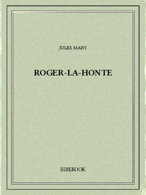 Roger-la-Honte - Mary, Jules - Bibebook cover