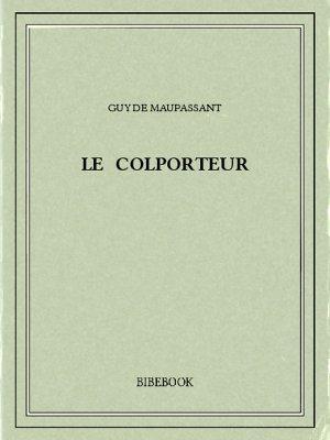 Le colporteur - Maupassant, Guy de - Bibebook cover