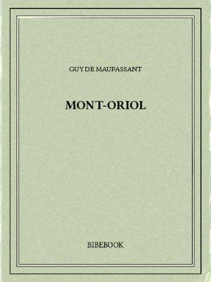 Mont-Oriol - Maupassant, Guy de - Bibebook cover