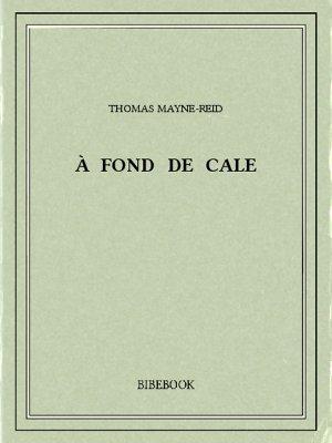À fond de cale - Mayne-Reid, Thomas - Bibebook cover