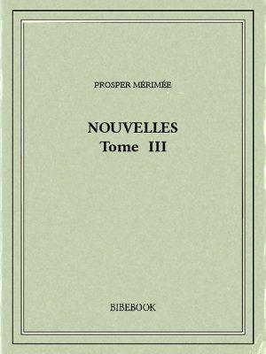Nouvelles III - Mérimée, Prosper - Bibebook cover