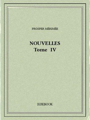 Nouvelles IV - Mérimée, Prosper - Bibebook cover